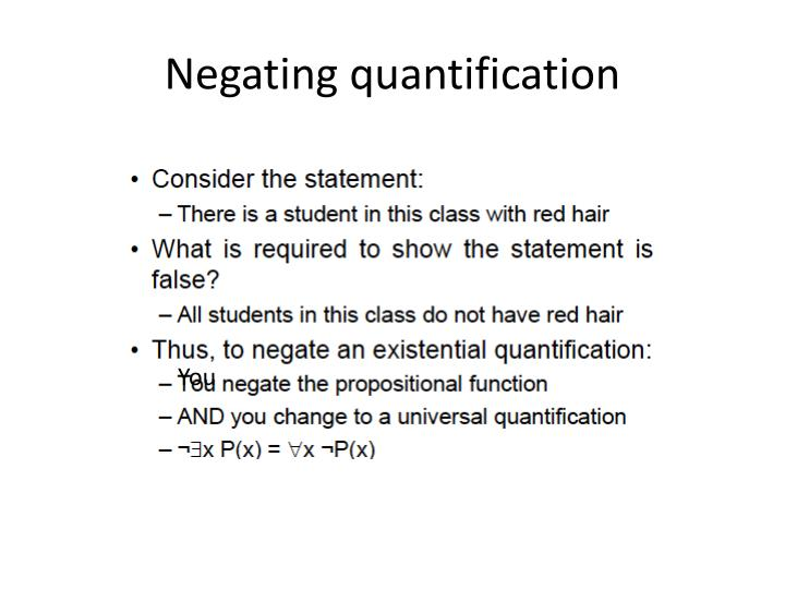 Negating quantification