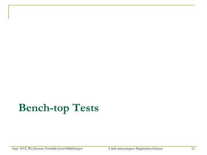 Bench-top Tests