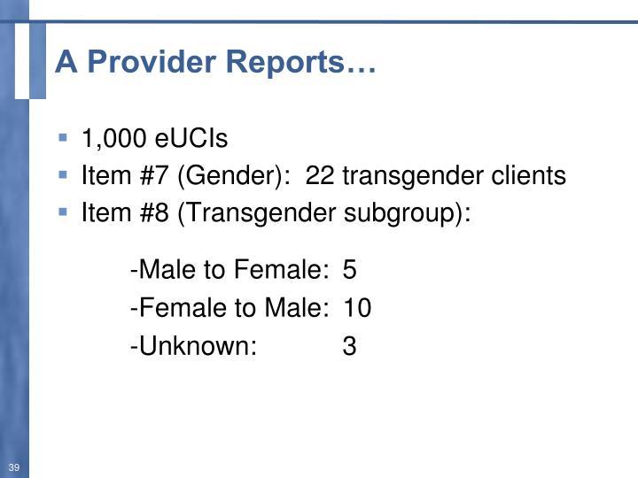 A Provider Reports…