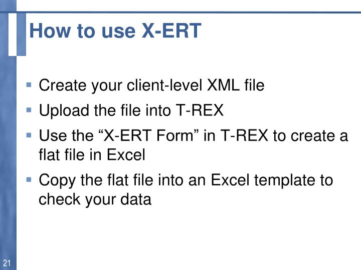 How to use X-ERT