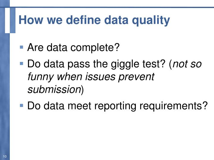 How we define data quality