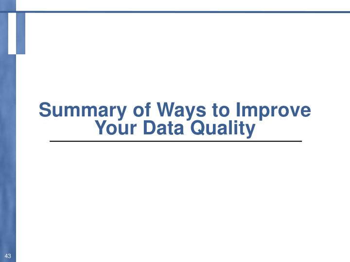 Summary of Ways to Improve Your Data Quality