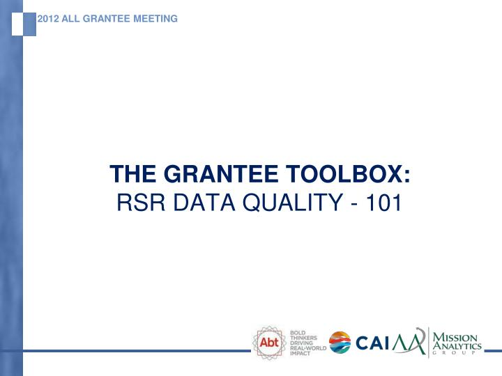 The grantee toolbox rsr data quality 101