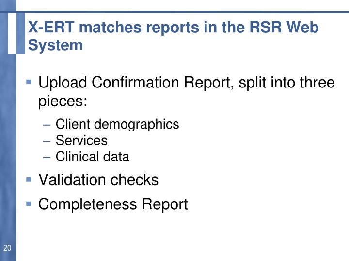 X-ERT matches reports in the RSR Web System