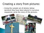 creating a story from pictures