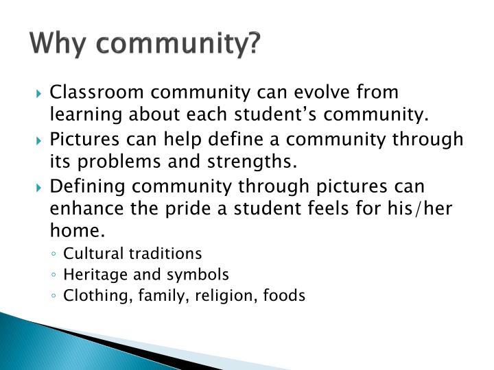 Why community?
