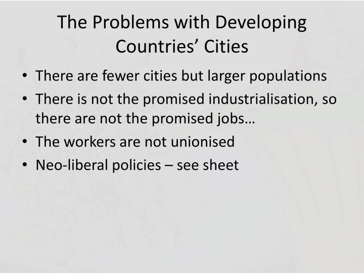 The Problems with Developing Countries' Cities