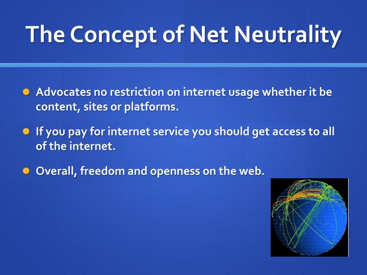 The concept of net neutrality