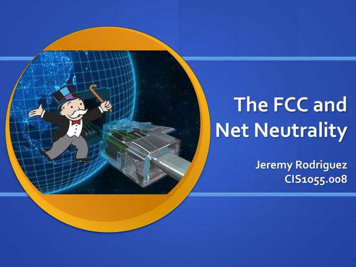 The fcc and net neutrality