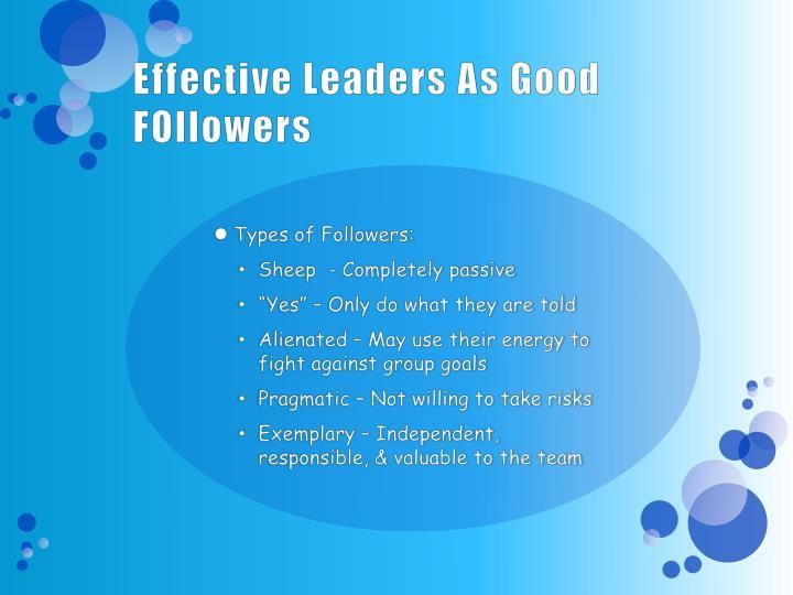 Effective Leaders As Good