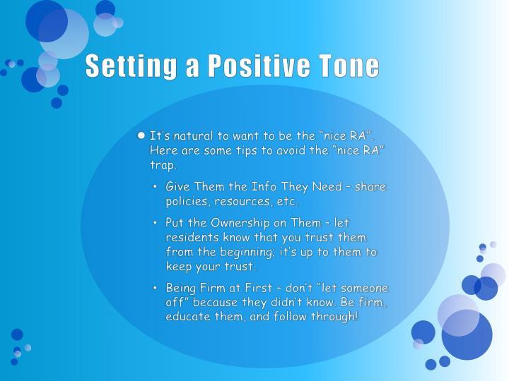 Setting a Positive Tone