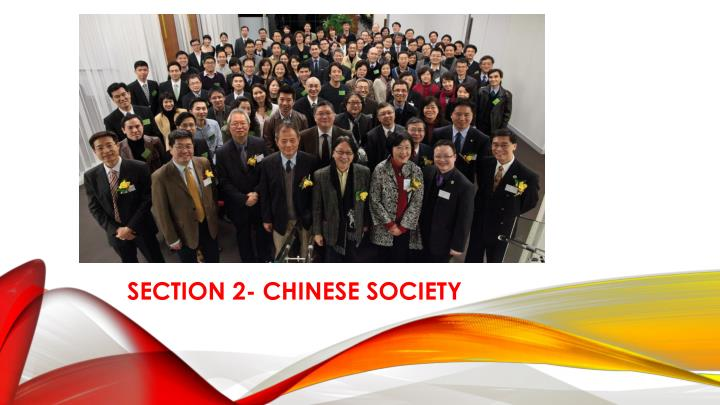 SECTION 2- CHINESE SOCIETY