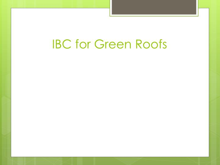 IBC for Green Roofs