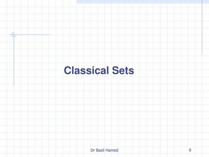 Classical Sets