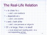 the real life relation