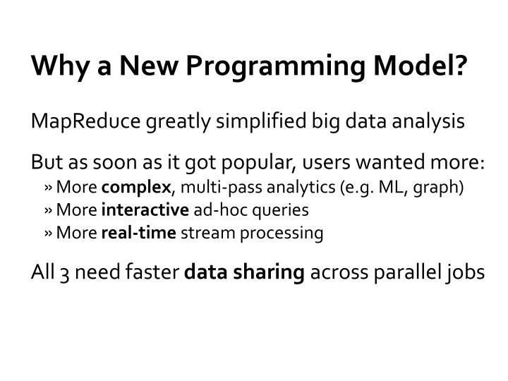 Why a New Programming Model?