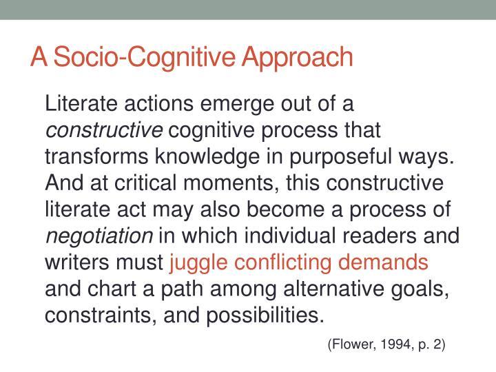 A Socio-Cognitive Approach