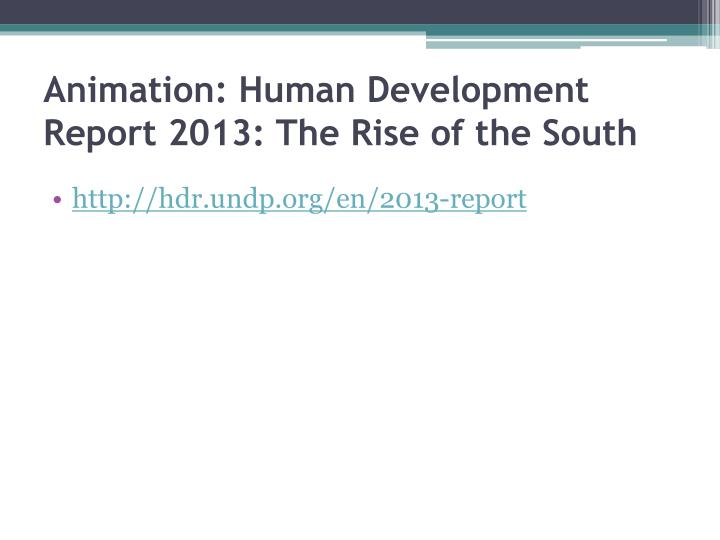 Animation: Human Development Report 2013: The Rise of the South