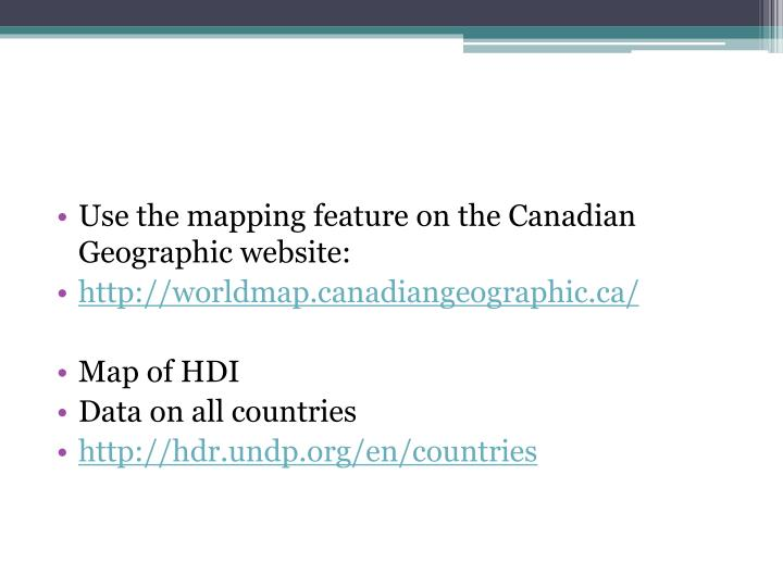 Use the mapping feature on the Canadian Geographic website: