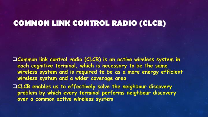 Common link control radio (CLCR)