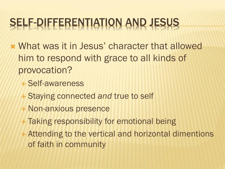 What was it in Jesus' character that allowed him to respond with grace to all kinds of provocation?