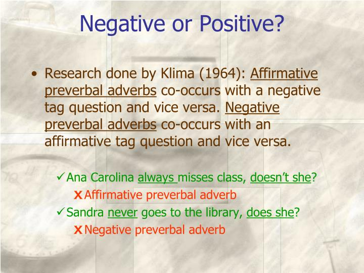 Negative or Positive?