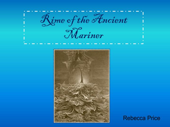 a literary analysis of the rime of the ancient mariner