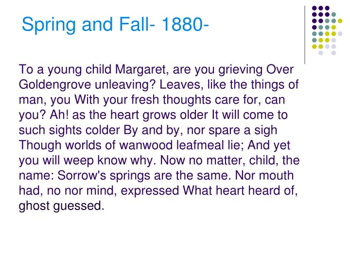 To a young child Margaret, are you grieving Over