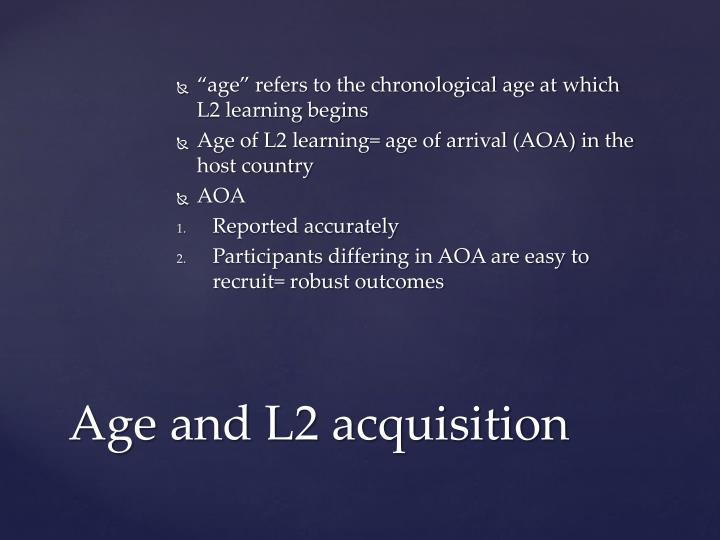 Age and l2 acquisition