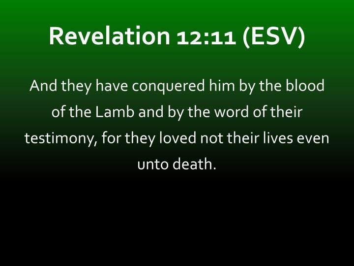 Revelation 12:11 (ESV)