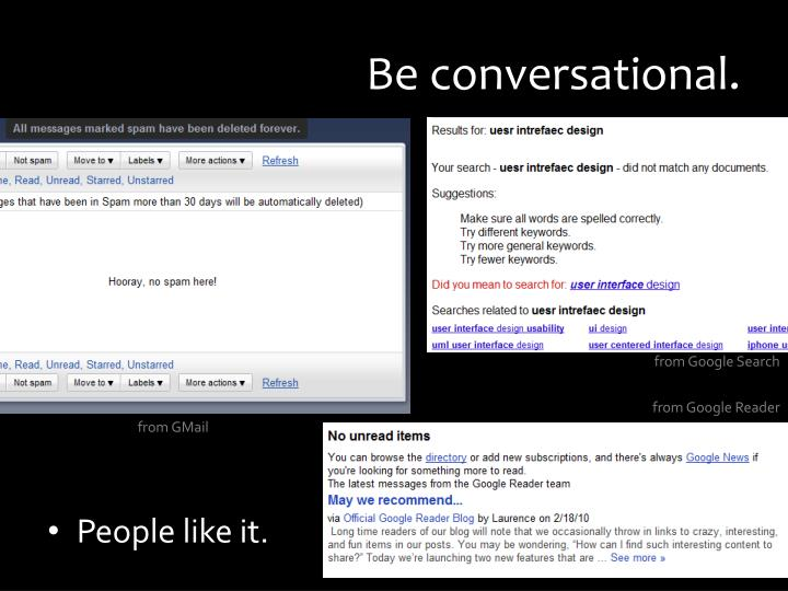 Be conversational.