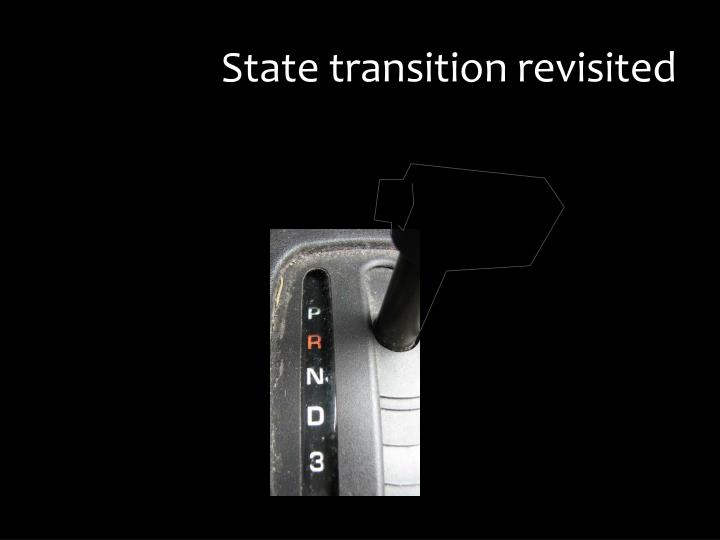 State transition revisited