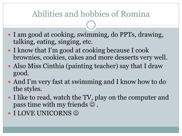 Abilities and hobbies of Romina