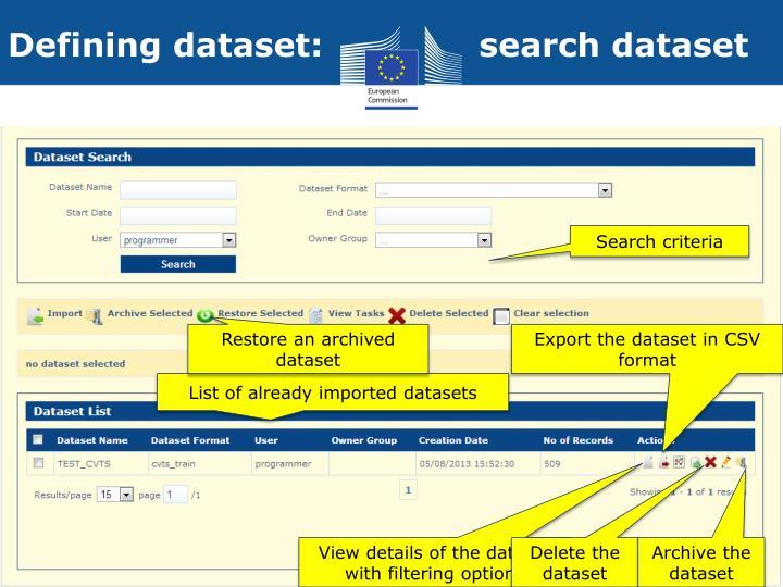 Defining dataset:              search dataset