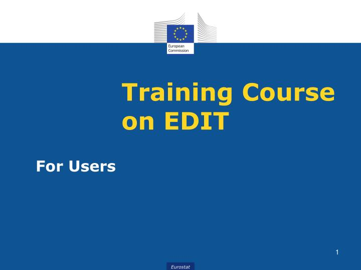 Training course on edit