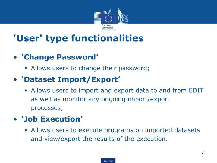 'User' type functionalities