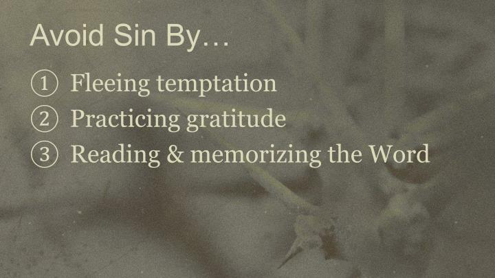 Avoid Sin By…
