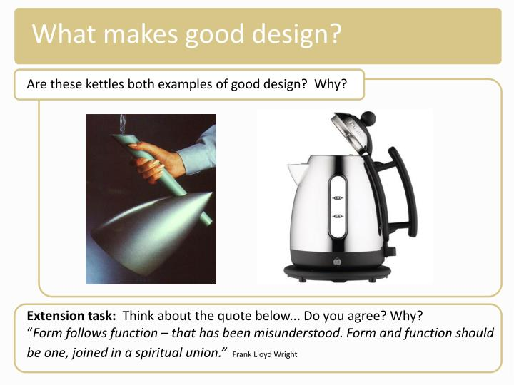 What makes good design?