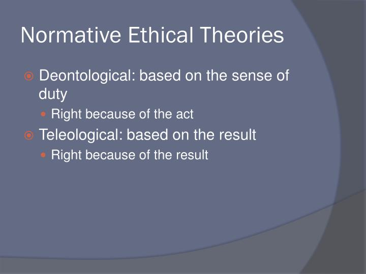 Normative Ethical Theories