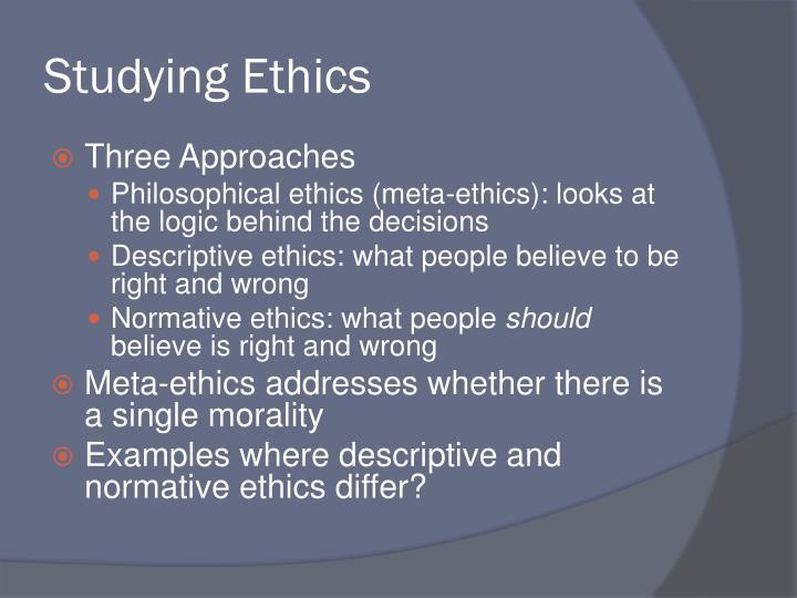 Studying Ethics