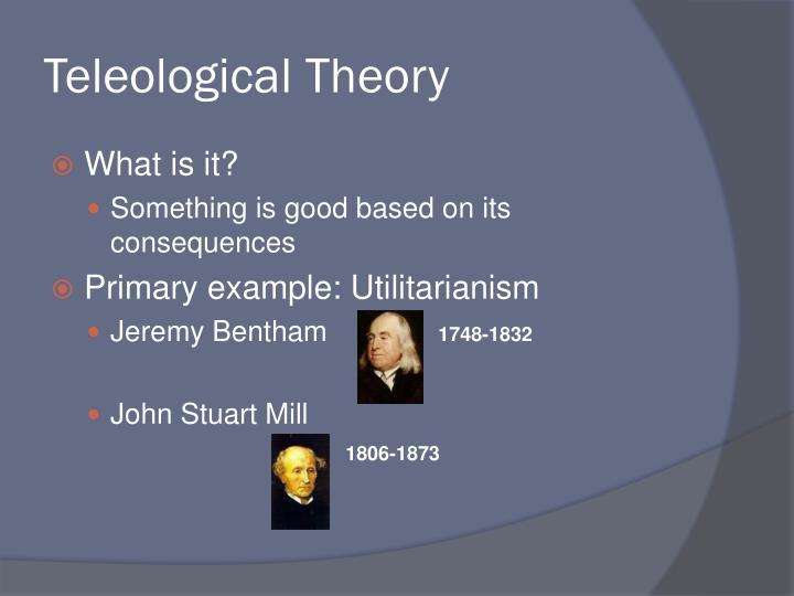 Teleological Theory