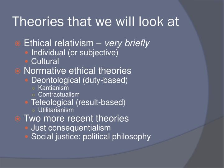 Theories that we will look at