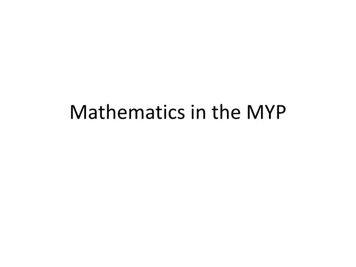 Mathematics in the myp