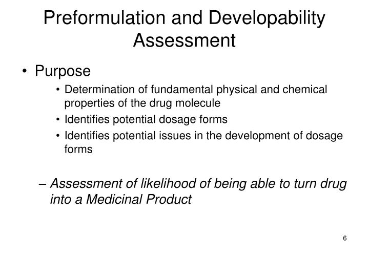 Preformulation and Developability Assessment