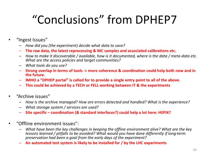 """Conclusions"" from DPHEP7"