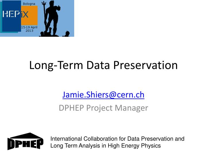 Long term data preservation