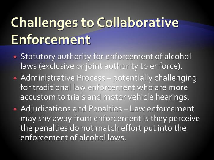 Challenges to Collaborative Enforcement