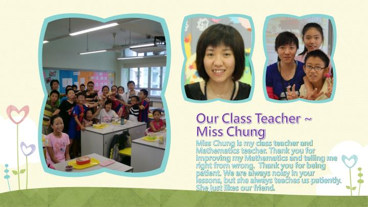 Our Class Teacher ~