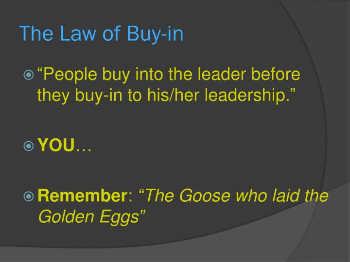 The Law of Buy-in
