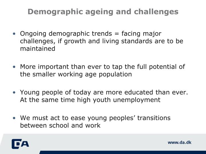 Demographic ageing and